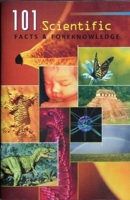 101 Scientific Facts & Foreknowledge (Booklet)