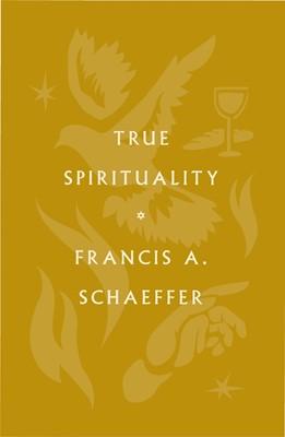 True Spirituality (Paperback)