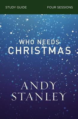 Who Needs Christmas Study Guide (Paperback)