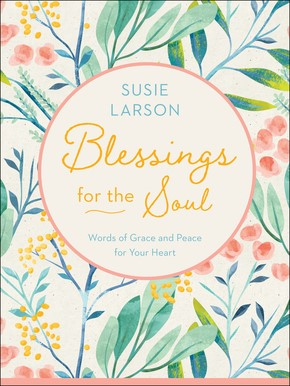 Blessings for the Soul (Hard Cover)