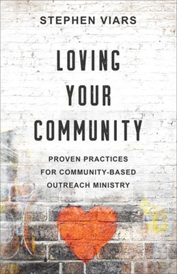 Loving Your Community (Paperback)