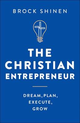 The Christian Entrepreneur (Hard Cover)