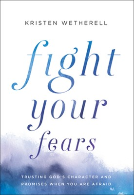 Fight Your Fears (Hard Cover)