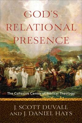 God's Relational Presence (Paperback)