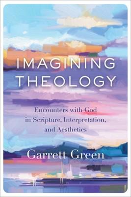 Imagining Theology (Hard Cover)