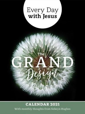 Every Day With Jesus Calendar 2021: The Grand Design (Calendar)