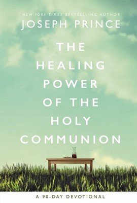 The Healing Power of the Holy Communion (Paperback)