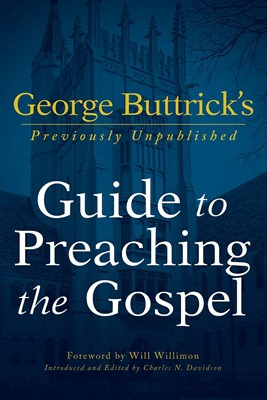 George Buttrick's Guide to Preaching the Gospel (Paperback)