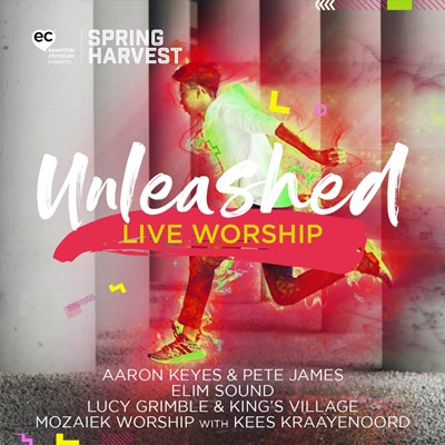 Unleashed: Live Worship from Spring Harvest 2020 CD (CD-Audio)