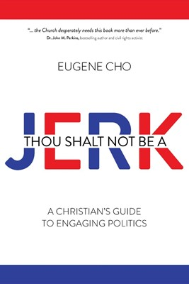 Thou Shalt Not Be a Jerk (Paperback)