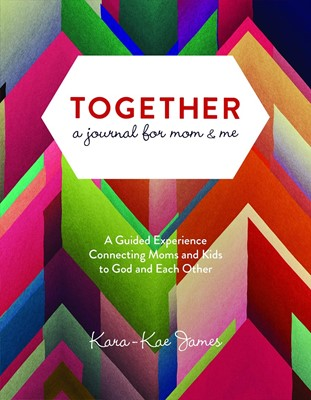 Together: A Journal for Mom & Me (Paperback)