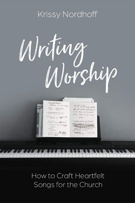 Writing Worship (Paperback)