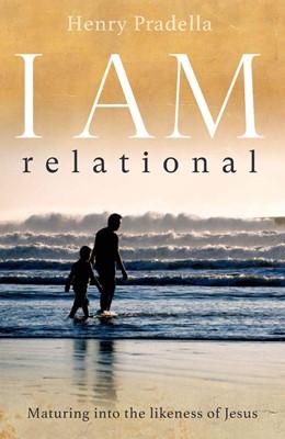 I Am Relational (Paperback)