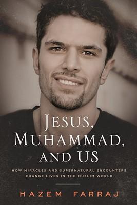 Jesus, Muhammad and Us (Paperback)