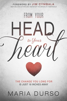 From Your Head to Your Heart (Paperback)