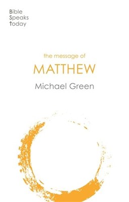 The Message of Matthew (Paperback)