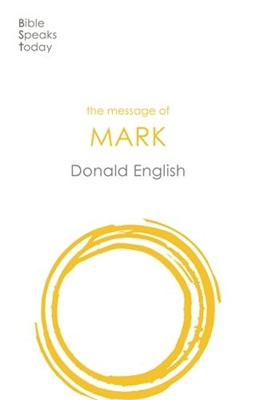 The Message of Mark (Paperback)