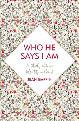 Who He Says I Am (Paperback)