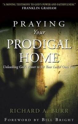 Praying Your Prodigal Home (Paperback)