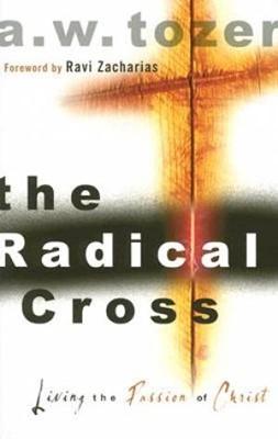 The Radical Cross (Paperback)