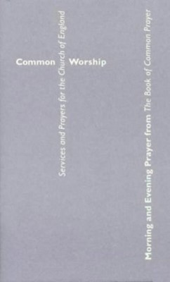 Common Worship: Morning and Evening Prayer (Paperback)