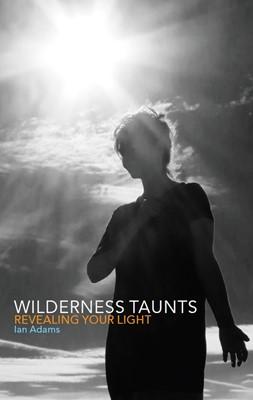 Wilderness Taunts (Paperback)