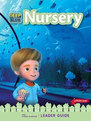 Deep Blue Nursery Leader Guide Summer 2020 (Paperback)