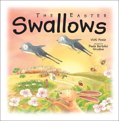 The Easter Swallows (Hard Cover)