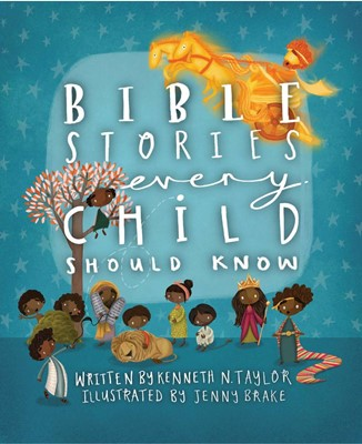 Bible Stories Every Child Should Know (Hard Cover)