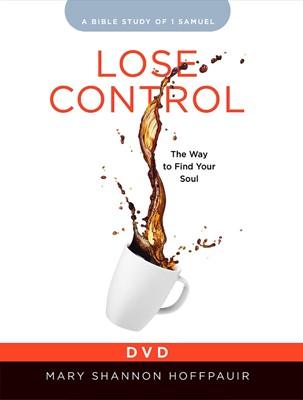 Lose Control Women's Bible Study DVD (DVD)