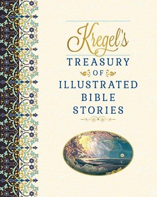 Kregel's Treasury of Illustrated Bible Stories (Hard Cover)