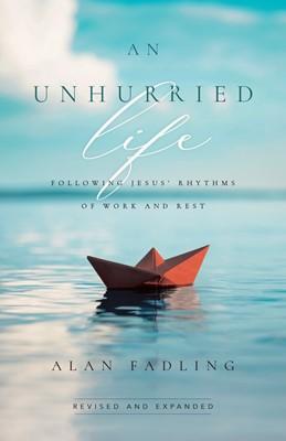 Unharried Life, An (Hard Cover)