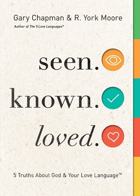 Seen. Known. Loved. (Paperback)