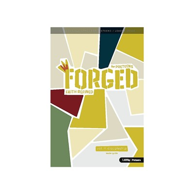 Forged: Faith Refined, Volume 4 Leader Guide (Paperback)