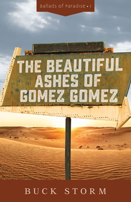 The Beautiful Ashes of Gomez Gomez (Paperback)