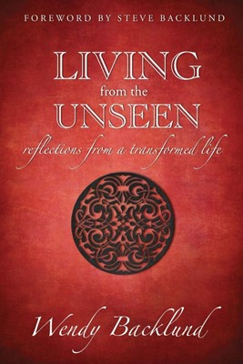 Living from the Unseen (Paperback)
