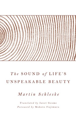 The Sound of Life's Unspeakable Beauty (Hard Cover)