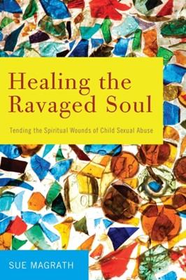 Healing the Ravaged Soul (Paperback)