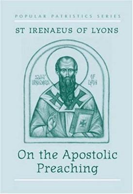 On the Apostolic Preaching (Paperback)