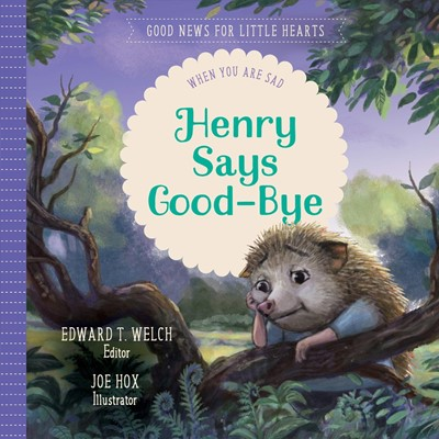Henry Says Good-Bye (Hard Cover)