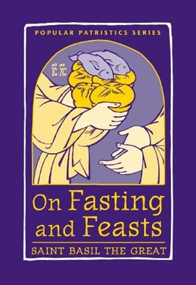 On Fasting and Feasts (Paperback)