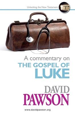 Commentary on the Gospel of Luke, A (Paperback)