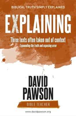 Explaining Three Texts Often Taken Out of Context (Paperback)
