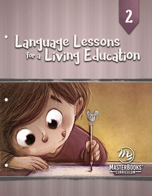 Language Lessons for a Living Education 2 (Paperback)