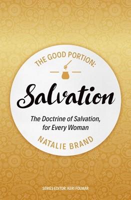 The Good Portion: Salvation (Paperback)