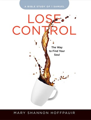 Lose Control Participant Workbook (Paperback)