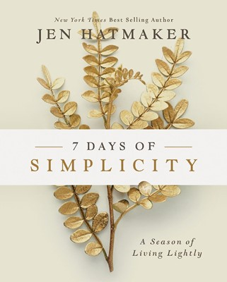 7 Days of Simplicity (Hard Cover)