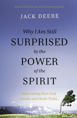 Why Am I Still Surprised by the Power of the Spirit (Paperback)