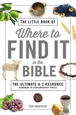 The Little Book of Where to Find It in the Bible (Paperback)
