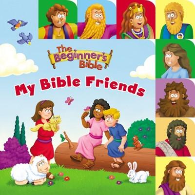The Beginner's Bible My Bible Friends (Board Book)